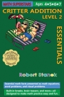 Math Superstars Addition Level 2, Library Hardcover Edition: Essential Math Facts for Ages 5 - 8 Cover Image