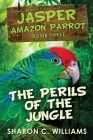 Perils Of The Jungle: Large Print Edition Cover Image