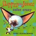 Skippyjon Jones: Color Crazy Cover Image