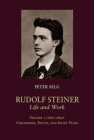 Rudolf Steiner, Life and Work: Volume 1: 1861-1890: Childhood, Youth, and Study Years Cover Image