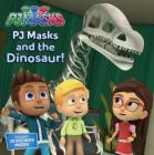 PJ Masks and the Dinosaur! Cover Image