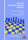 Beat the Najdorf & Taimanov Sicilians: A Fighters Repertoire Against the Famous Sicilians Cover Image