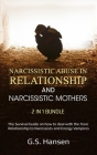 Narcissistic Abuse in Relationship and NARCISSISTIC MOTHERS 2 in 1 Bundle Cover Image