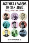 Activist Leaders of San José: En sus propias voces Cover Image