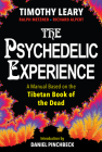 The Psychedelic Experience: A Manual Based on the Tibetan Book of the Dead Cover Image