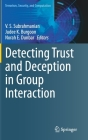 Detecting Trust and Deception in Group Interaction (Terrorism) Cover Image