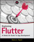 Beginning Flutter: A Hands on Guide to App Development Cover Image
