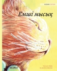 Емші мысық: Kazakh Edition of The Healer Cat Cover Image