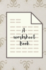 A Worksheet Book: On Stress Also serve dual purpose as a Notebook Diary for Adults Cover Image