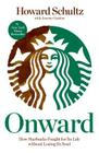 Onward: How Starbucks Fought for Its Life without Losing Its Soul Cover Image