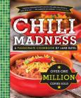 Jane Butel's Chili Madness: A Passionate Cookbook (Jane Butel Library) Cover Image