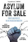Asylum for Sale : Profit and Protest in the Migration Industry (KAIROS) Cover Image