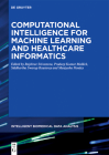 Computational Intelligence for Machine Learning and Healthcare Informatics Cover Image