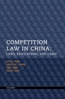 Competition Law in China: Laws, Regulations, and Cases Cover Image