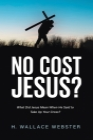No Cost Jesus? Cover Image