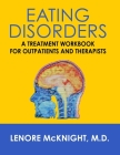 Eating Disorders: A Treatment Workbook for Outpatients and Therapists Cover Image