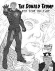 The Donald Trump Pop Icon Booklet with huge Coloring Pages for great Adults Cover Image