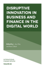 Disruptive Innovation in Business and Finance in the Digital World (International Finance Review #20) Cover Image
