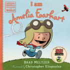 I am Amelia Earhart (Ordinary People Change the World) Cover Image
