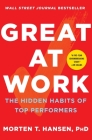 Great at Work: The Hidden Habits of Top Performers Cover Image