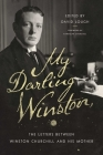 My Darling Winston: The Letters Between Winston Churchill and His Mother Cover Image
