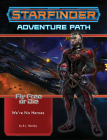 Starfinder Adventure Path: We're No Heroes (Fly Free or Die 1 of 6) Cover Image