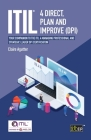 ITIL(R) 4 Direct Plan and Improve (DPI): Your companion to the ITIL 4 Managing Professional and Strategic Leader DPI certification Cover Image