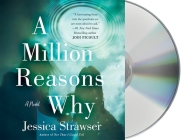 A Million Reasons Why: A Novel Cover Image