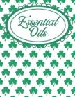 Shamrock Aromatherapy Workbook for Essential Oils: Irish Shamrocks Essential Oils Notebook Cover Image