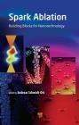 Spark Ablation: Building Blocks for Nanotechnology Cover Image