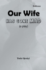 Our Wife Has Gone Mad Cover Image