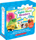 Nonfiction Sight Word Readers: Guided Reading Level B (Parent Pack): Teaches 25 key Sight Words to Help Your Child Soar as a Reader! Cover Image