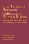 The Tension Between Culture and Human Rights: Emancipatory Social Work and Afrocentricity in a Global World Cover Image