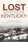 Lost Northern Kentucky Cover Image