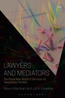 Lawyers and Mediators: The Brave New World of Services for Separating Families Cover Image