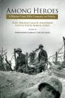 Among Heroes: A Marine Corps Rifle Company On Peleliu Cover Image