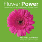 Flower Power: Lessons from the Los Angeles School of Flower Design Cover Image