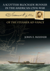 A Scottish Blockade Runner in the American Civil War: Joannes Wyllie of the Steamer Ad-Vance Cover Image
