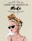 Carnet de Croquis de Mode: Silhouettes féminines prêtes à dessiner: Une grande silhouette par page. Pour les stylistes et les étudiants. Cover Image
