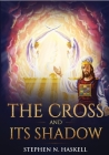The Cross and Its Shadow: Annotated Cover Image