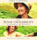 Sense and Sensibility: The Screenplay & Diaries (Shooting Script) Cover Image