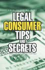 Legal Consumer Tips and Secrets: Avoiding Debtors' Prison in the United States Cover Image