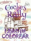 ✌ Coches Rally Libro de Colorear ✎: Libro de Colorear Carros Colorear Niños 6 Años ✍ Libro de Colorear Para Niños ✌ Cars Rally Cover Image