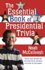 The Essential Book of Presidential Trivia Cover Image