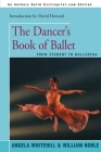 The Dancer's Book of Ballet: From Student to Ballerina Cover Image