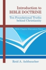Introduction to Bible Doctrine: Ten Foundational Truths behind Christianity Cover Image