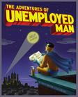 The Adventures of Unemployed Man Cover Image