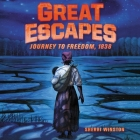 Great Escapes: Journey to Freedom, 1838 Lib/E Cover Image