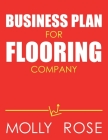 Business Plan For Flooring Company Cover Image