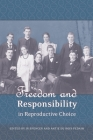 Freedom and Responsibility in Reproductive Choice Cover Image